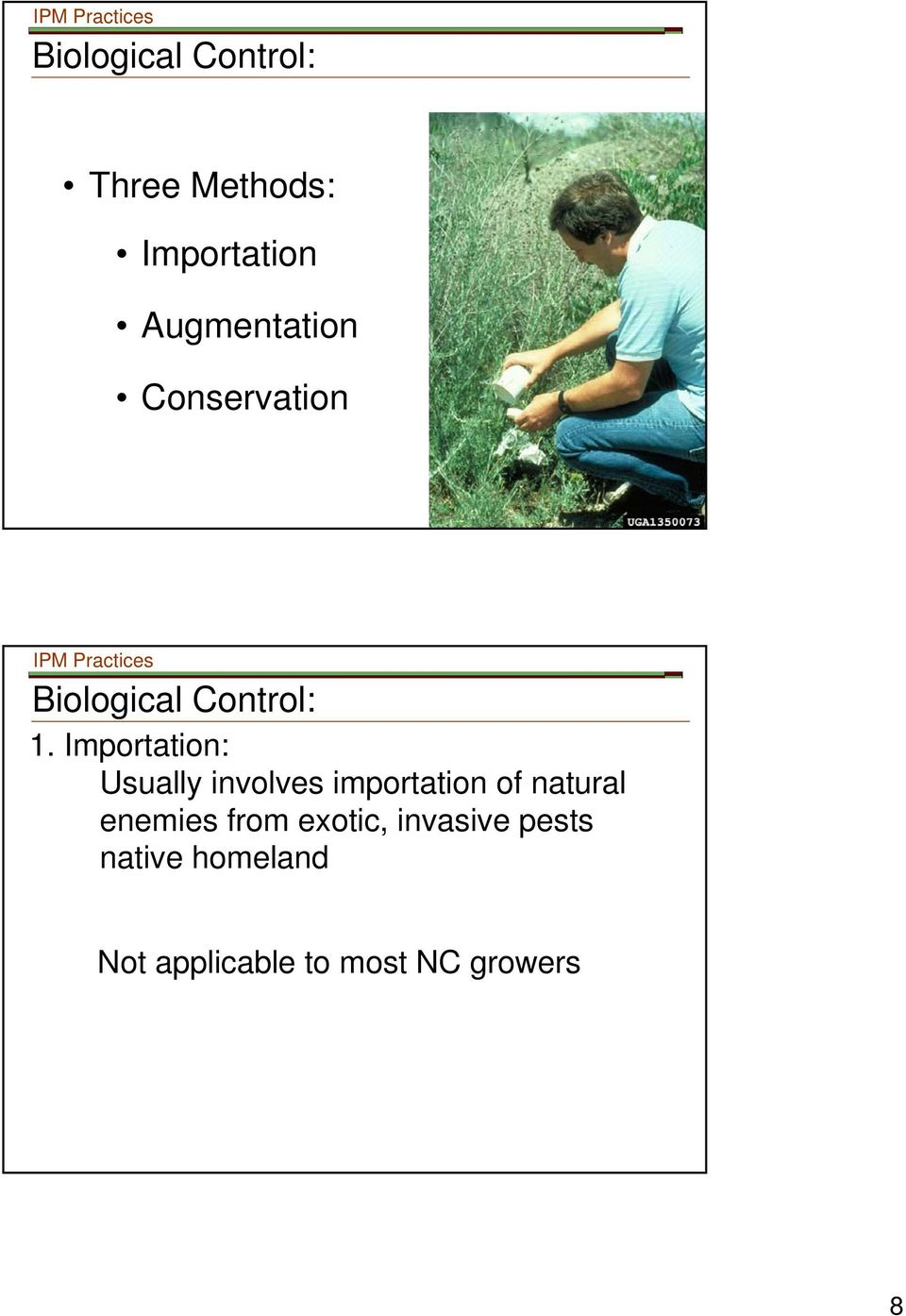 org IPM Practices Biological Control: 1.