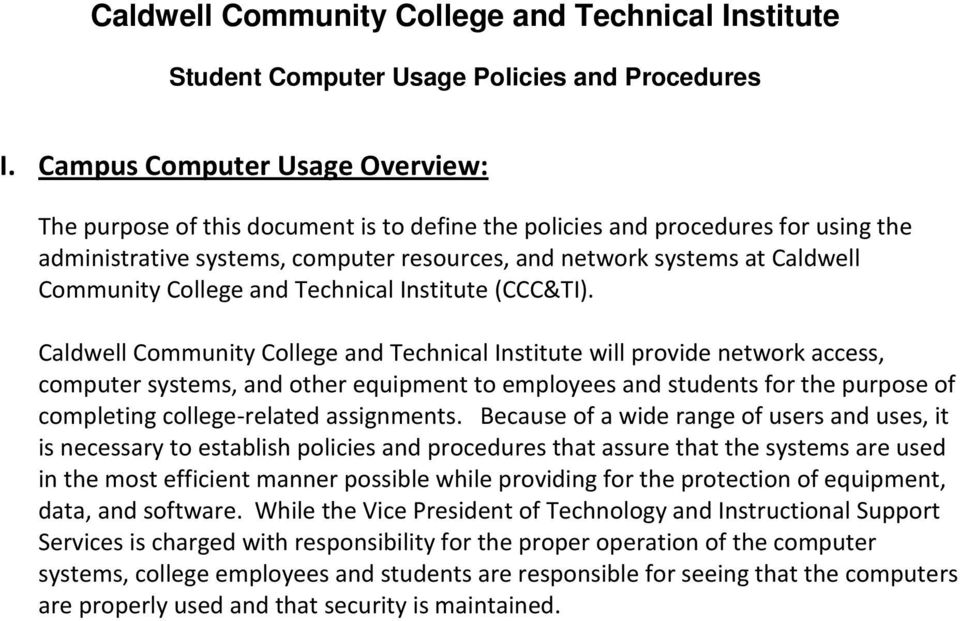 Community College and Technical Institute (CCC&TI).