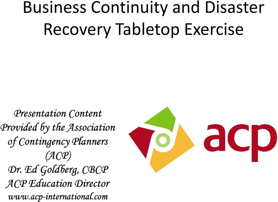 Association of Contingency Planners (ACP ACP) Dr.