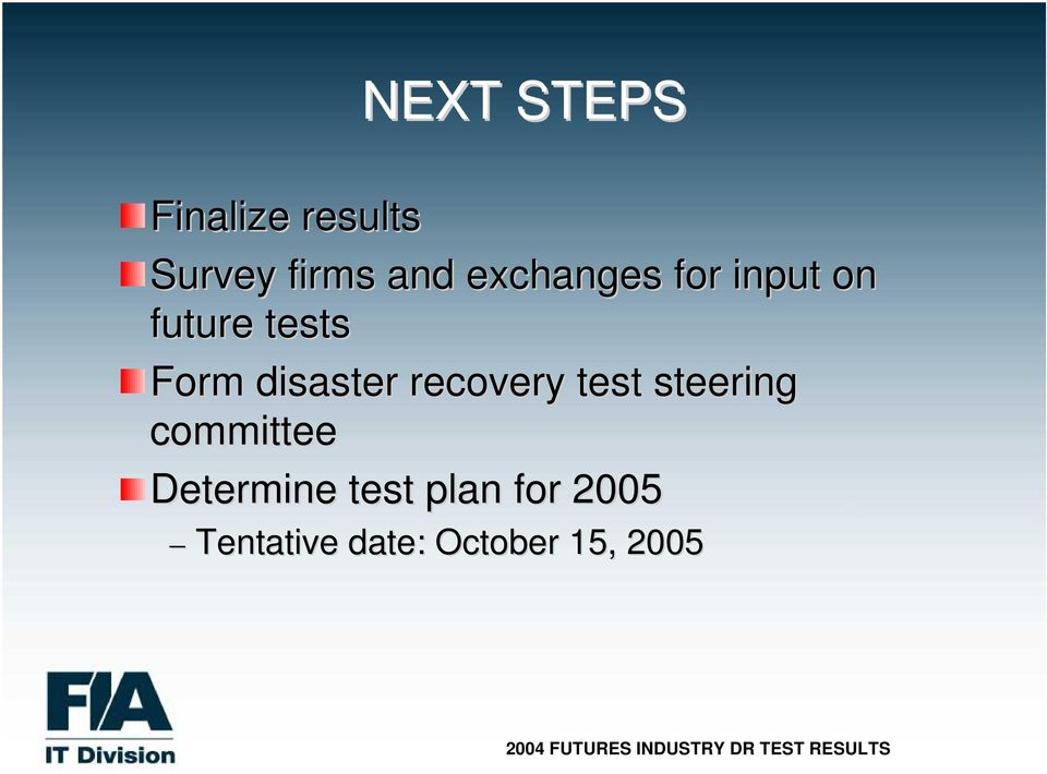disaster recovery test steering committee