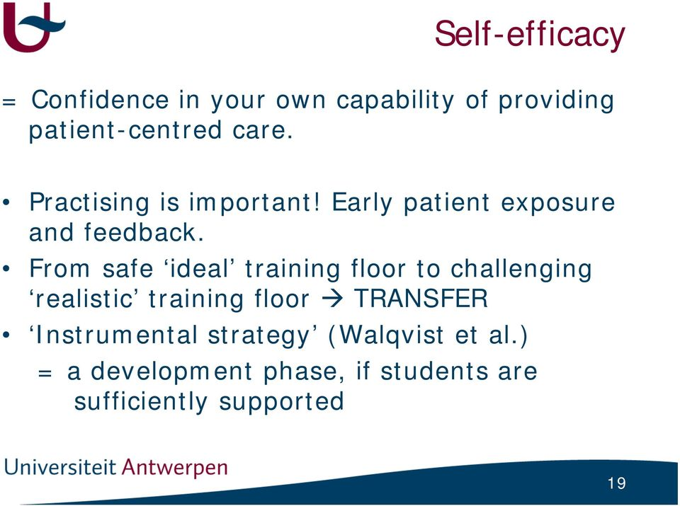 From safe ideal training floor to challenging realistic training floor TRANSFER