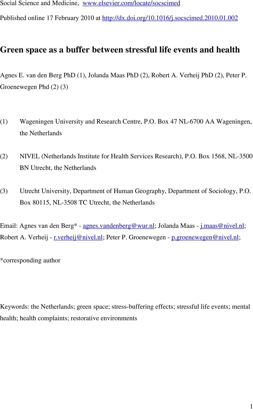 Box 47 NL-6700 AA Wageningen, the Netherlands (2) NIVEL (Netherlands Institute for Health Services Research), P.O.