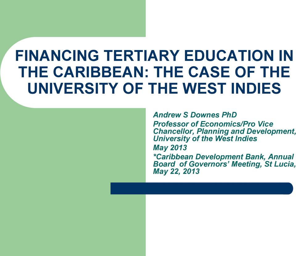 Planning and Development, University of the West Indies May 2013