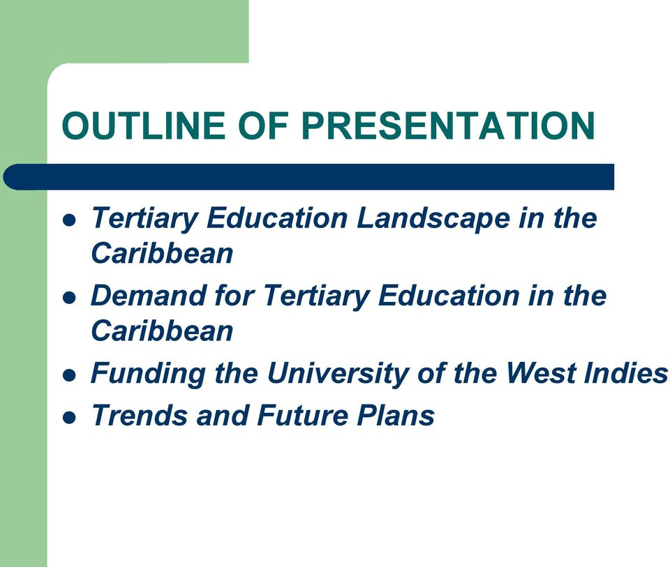 Tertiary Education in the Caribbean Funding