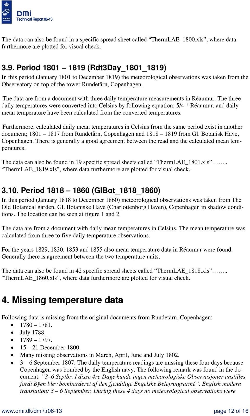 The data are from a document with three daily temperature measurements in Réaumur.