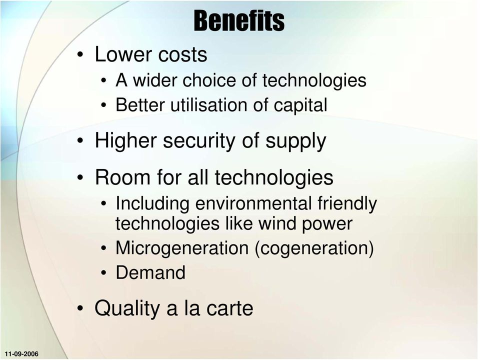 technologies Including environmental friendly technologies