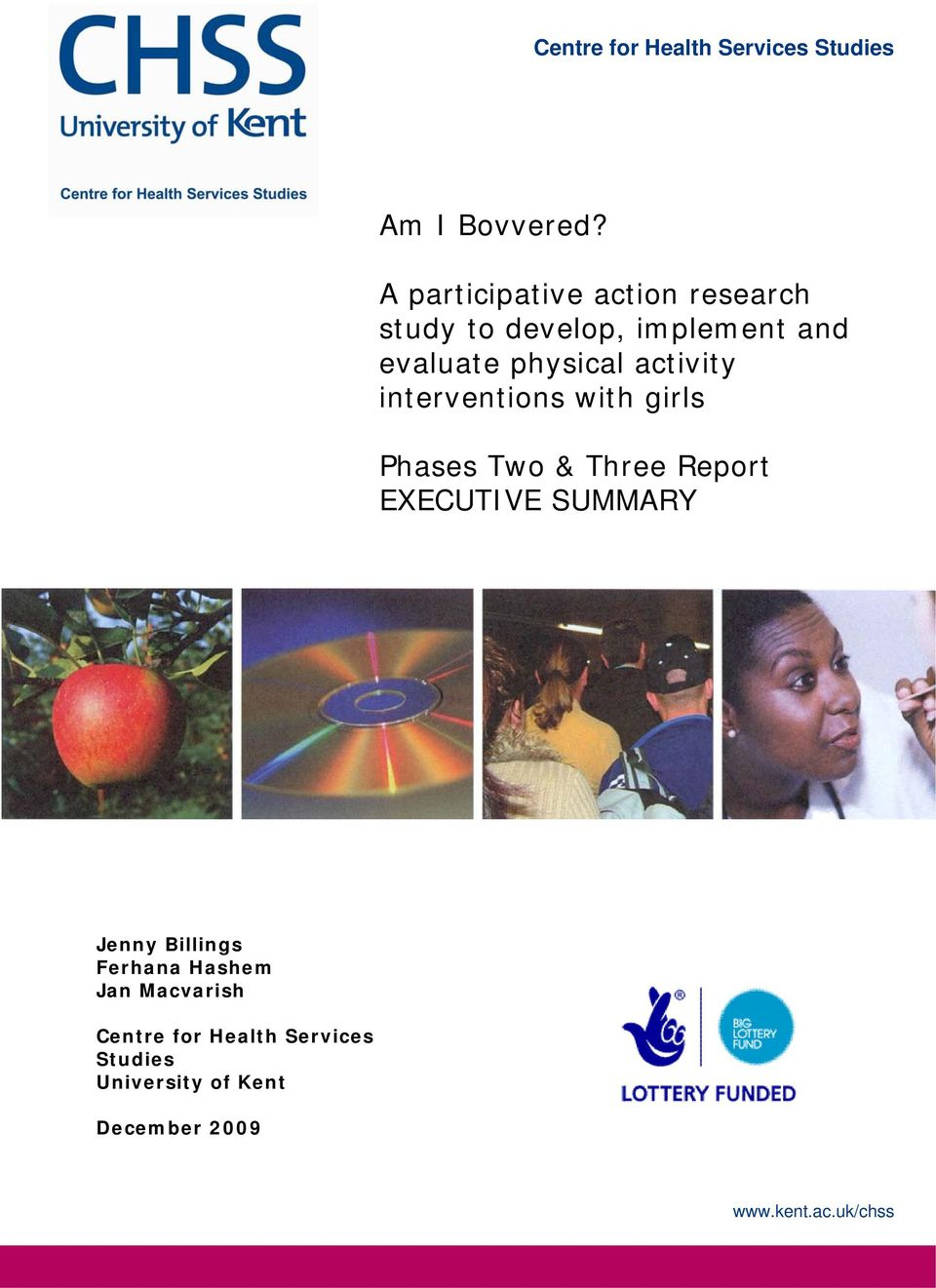 activity interventions with girls Phases Two & Three Report EXECUTIVE SUMMARY Jenny