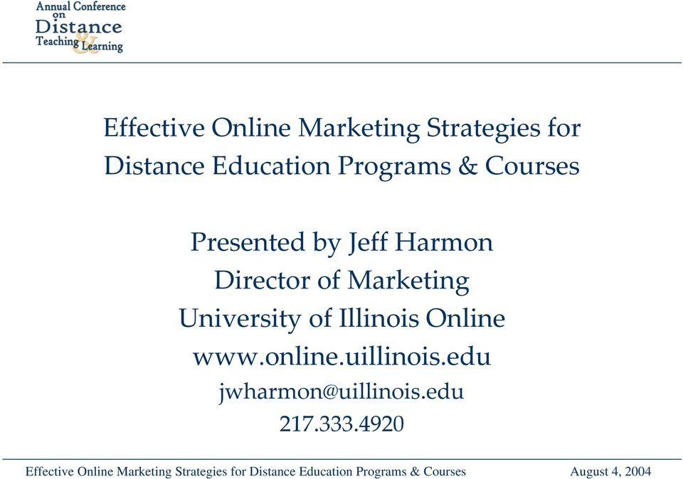 Director of Marketing University of Illinois Online