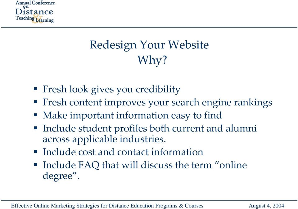 rankings Make important information easy to find Include student profiles both