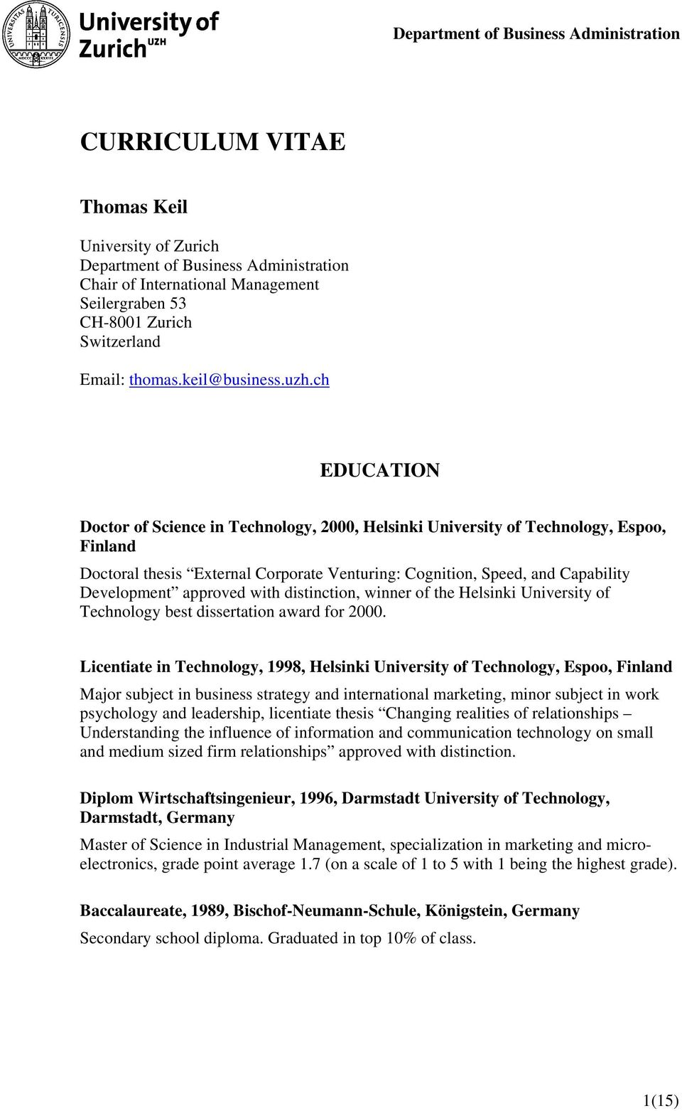approved with distinction, winner of the Helsinki University of Technology best dissertation award for 2000.