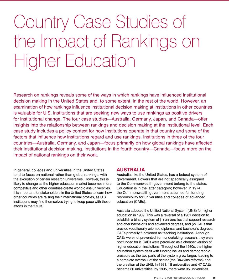 institutions that are seeking new ways to use rankings as positive drivers for institutional change.