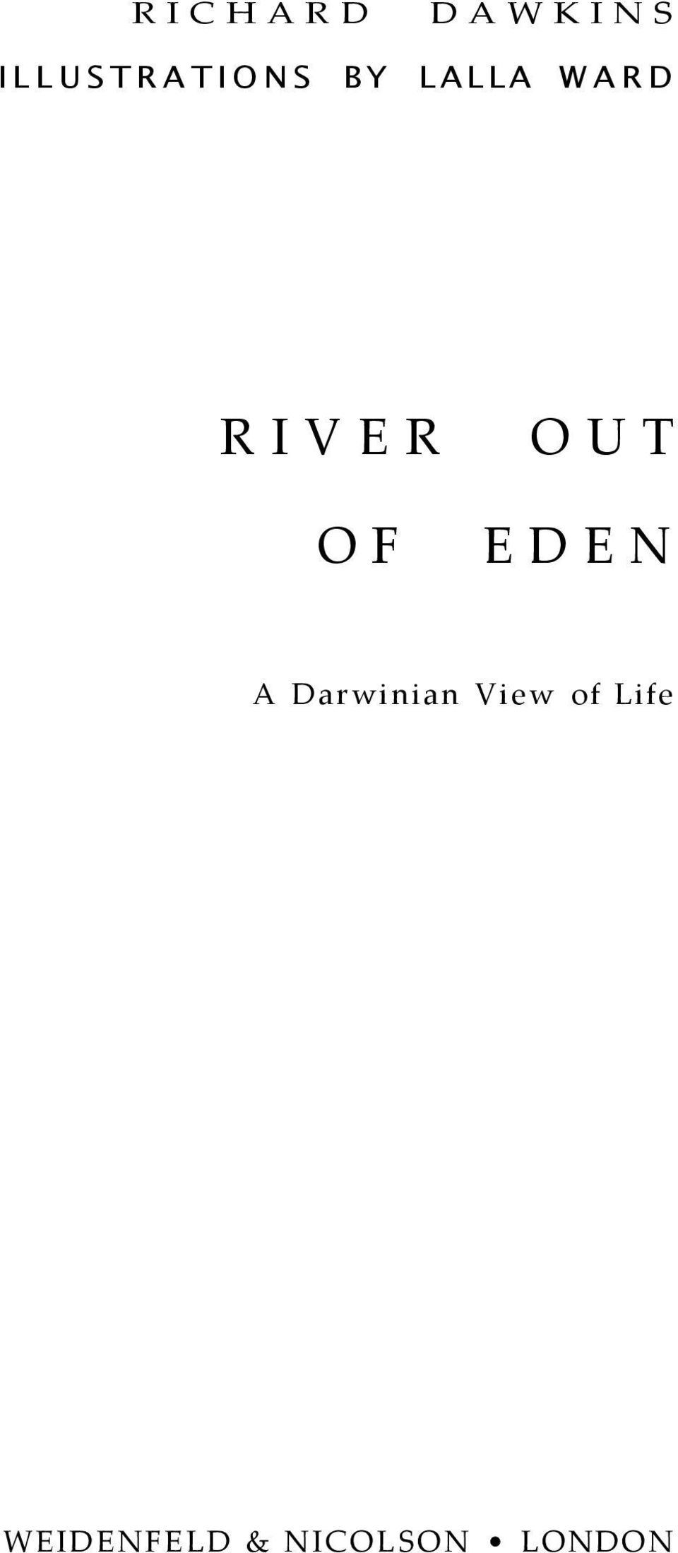RIVER OF OUT EDEN A