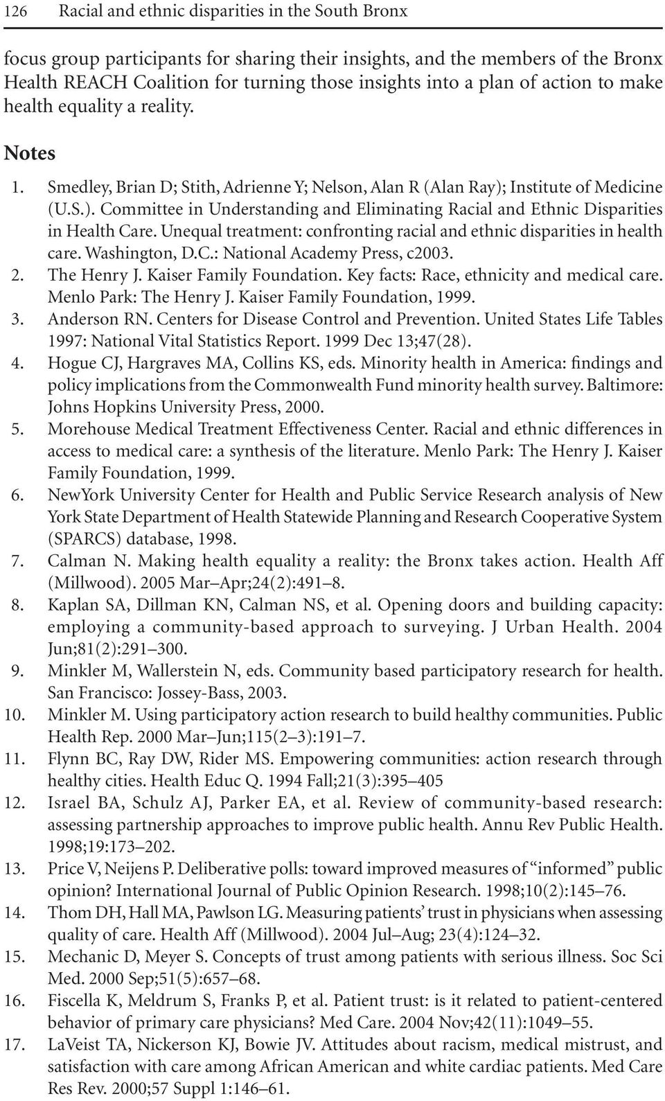 Institute of Medicine (U.S.). Committee in Understanding and Eliminating Racial and Ethnic Disparities in Health Care. Unequal treatment: confronting racial and ethnic disparities in health care.