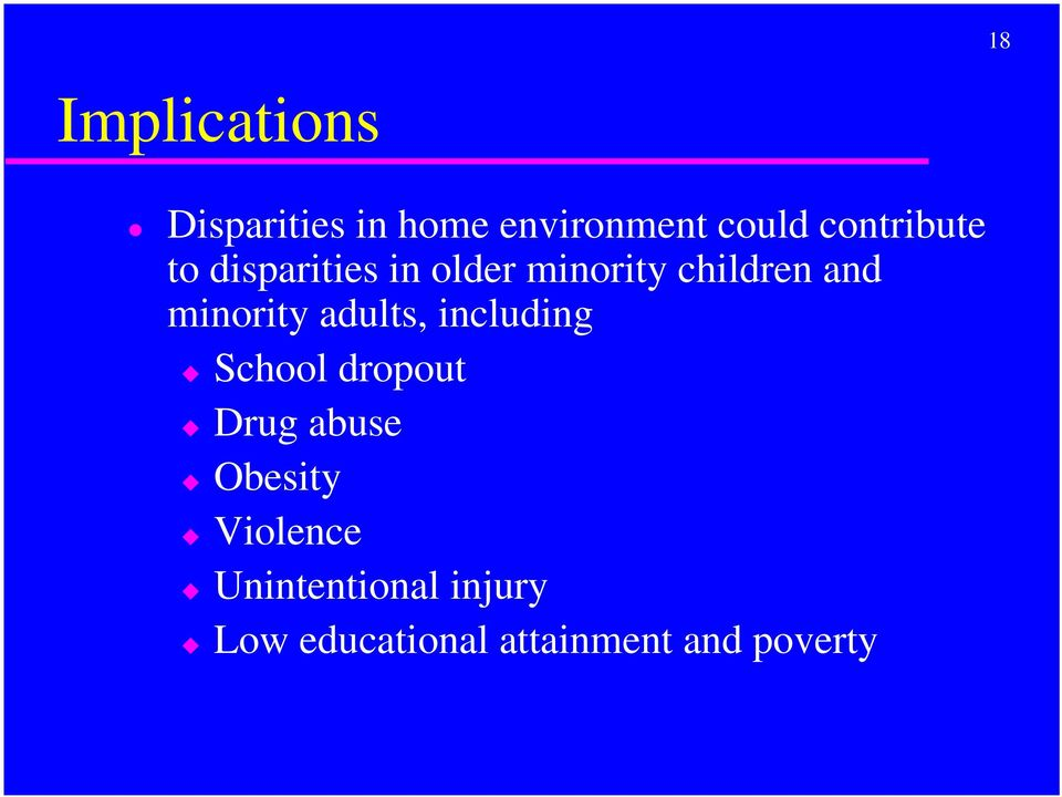 minority adults, including School dropout Drug abuse