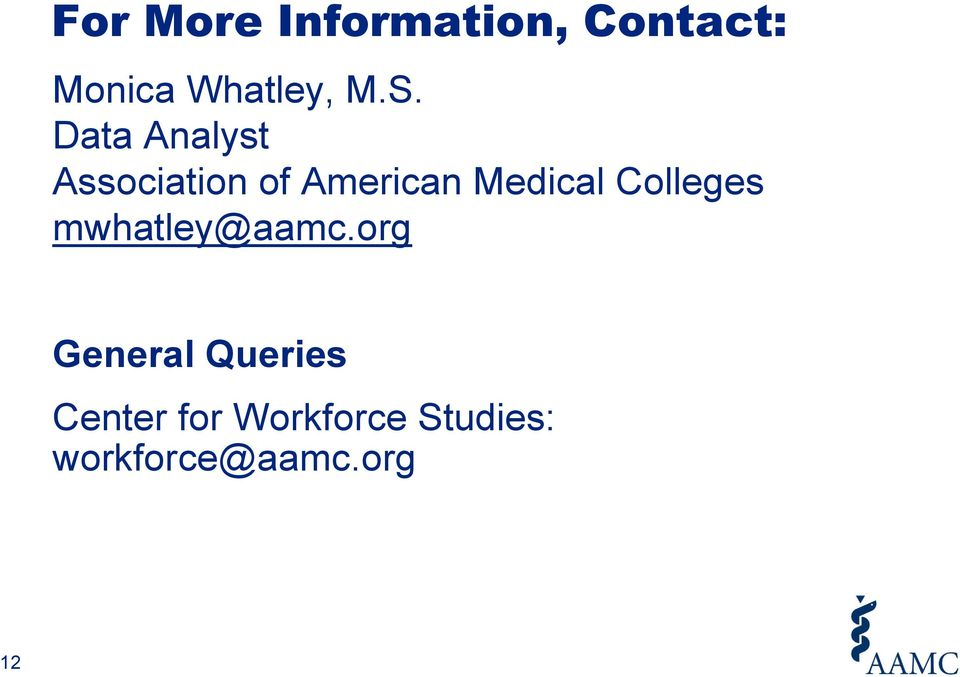 Medical Colleges mwhatley@aamc.