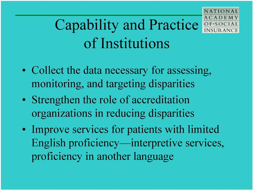 accreditation organizations in reducing disparities Improve services for