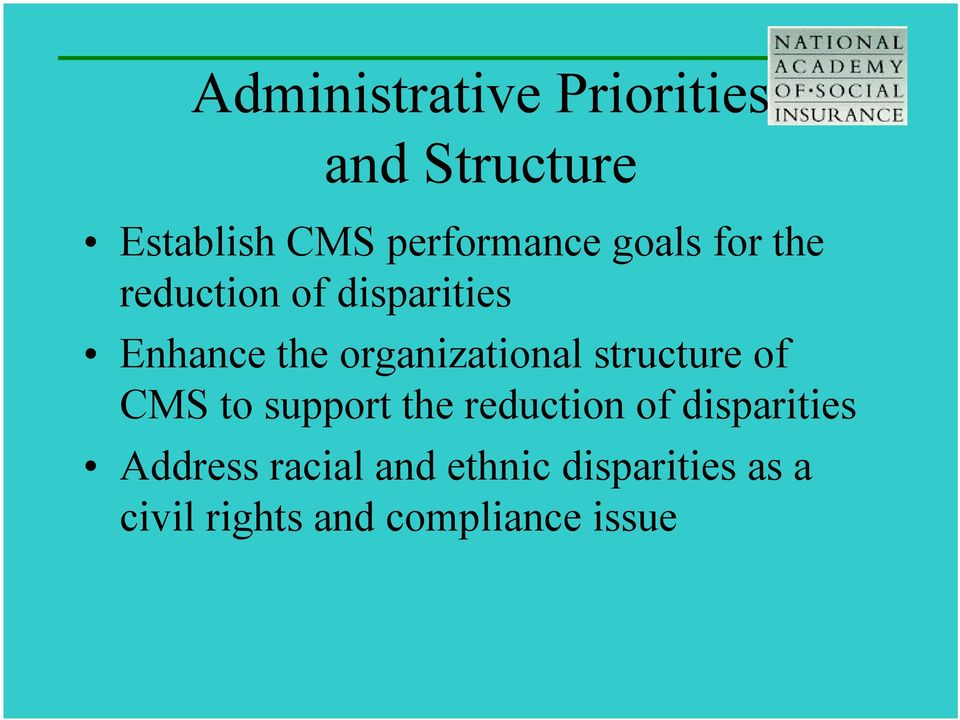 structure of CMS to support the reduction of disparities Address