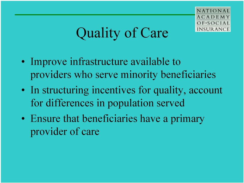 incentives for quality, account for differences in