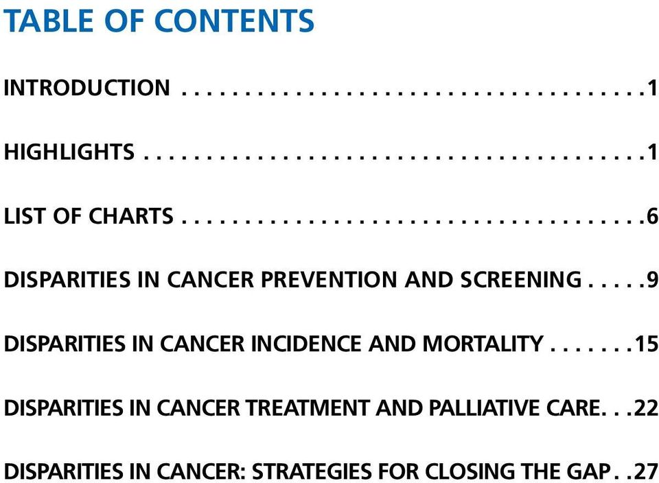 .. 9 disparities in cancer incidence and mortality.