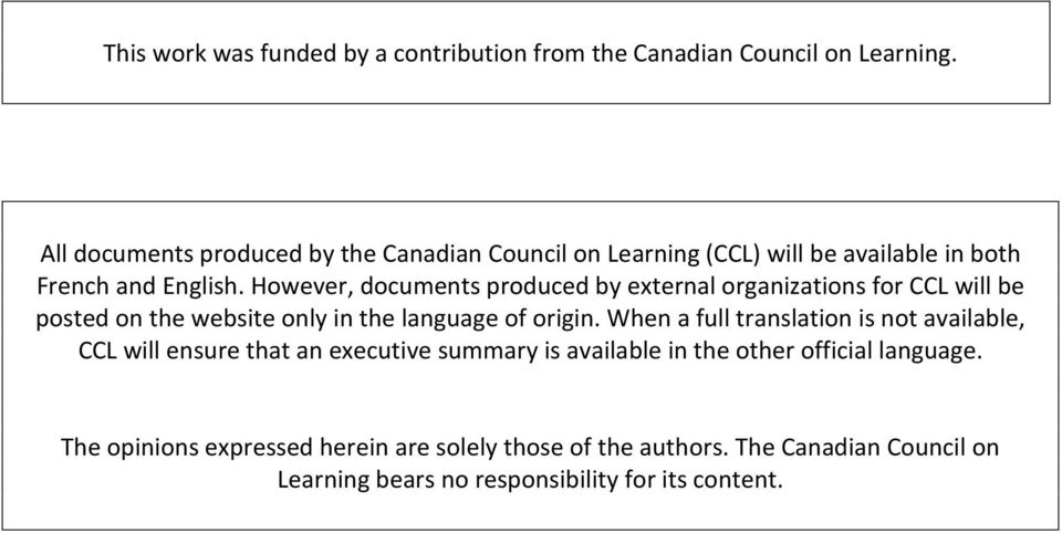 However, documents produced by external organizations for CCL will be posted on the website only in the language of origin.