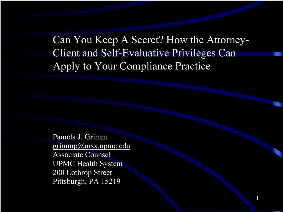 Can Apply to Your Compliance Practice Pamela J.