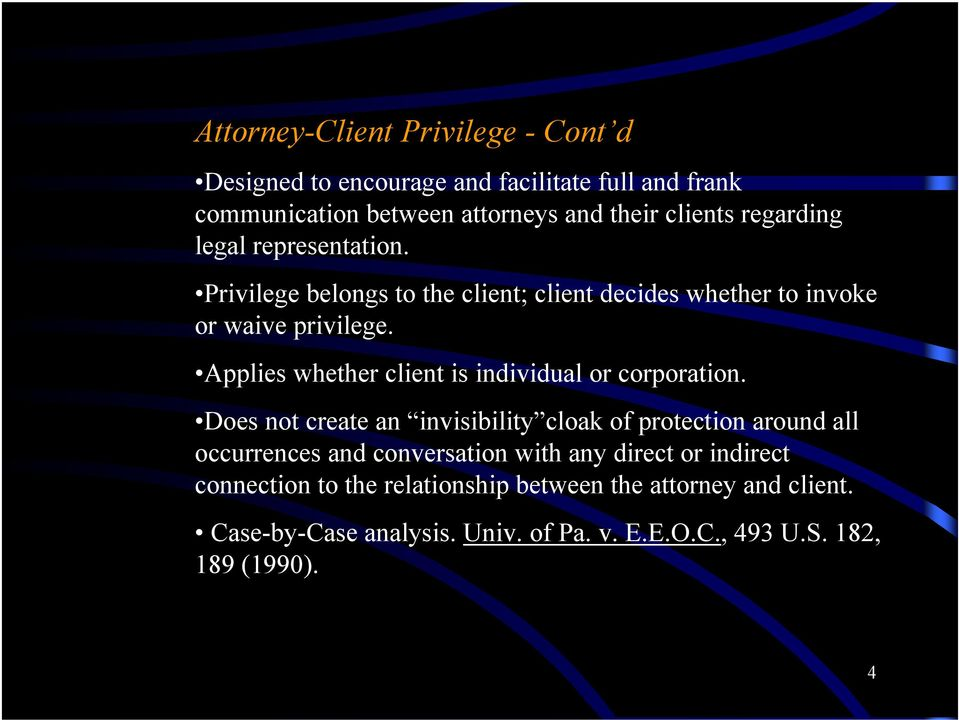 Applies whether client is individual or corporation.