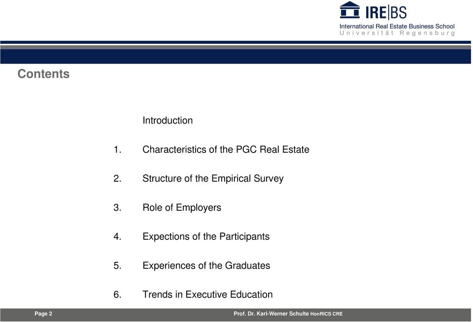 Structure of the Empirical Survey 3. Role of Employers 4.