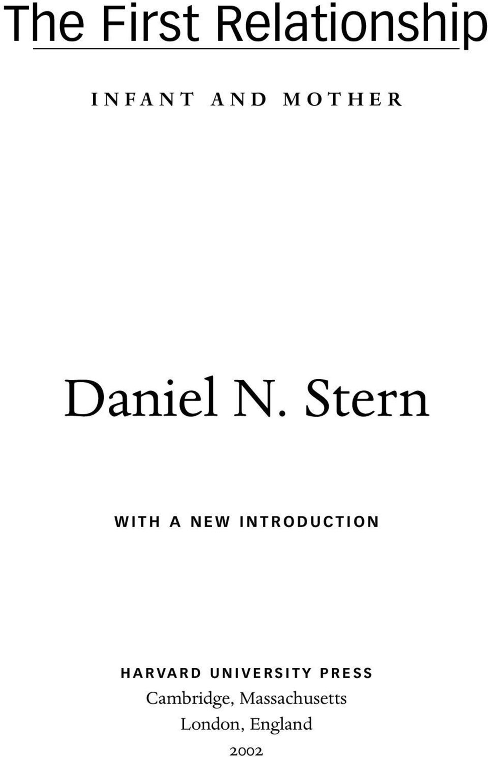 Stern WITH A NEW INTRODUCTION HARVARD