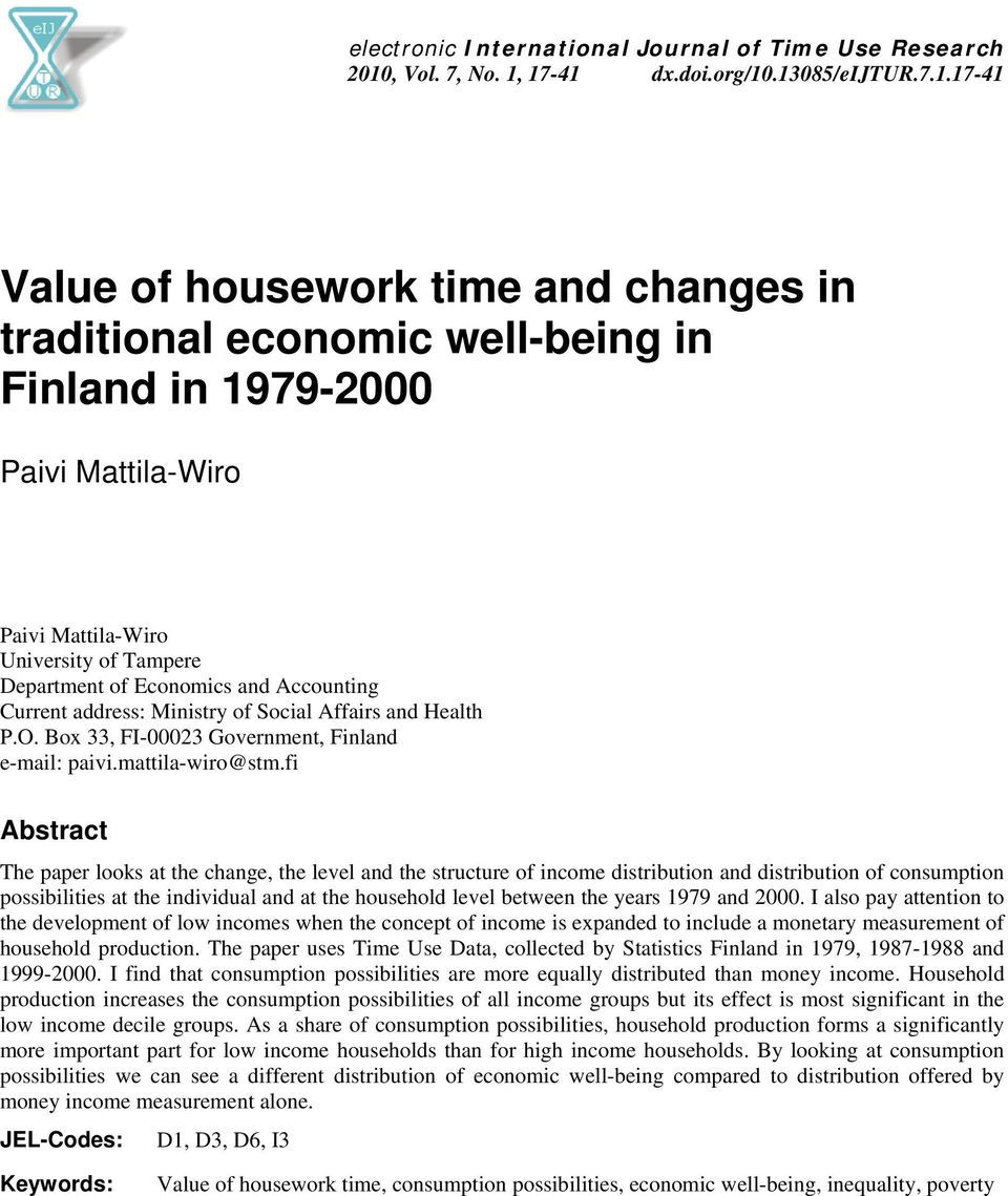 17-41 dx.doi.org/10.13085/eijtur.7.1.17-41 Value of housework time and changes in traditional economic well-being in Finland in 1979-2000 Paivi Mattila-Wiro Paivi Mattila-Wiro University of Tampere