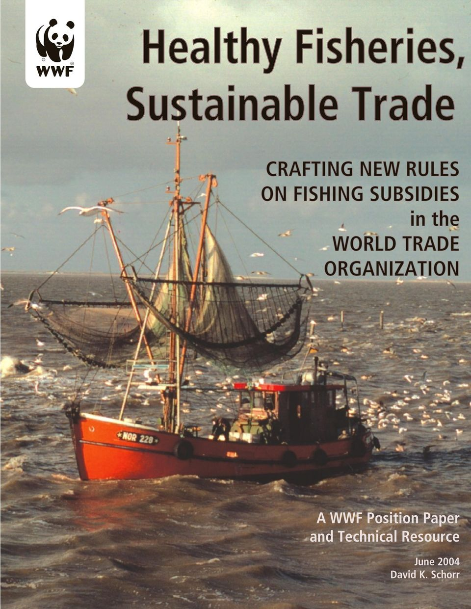 the WORLD TRADE ORGANIZATION A WWF Position