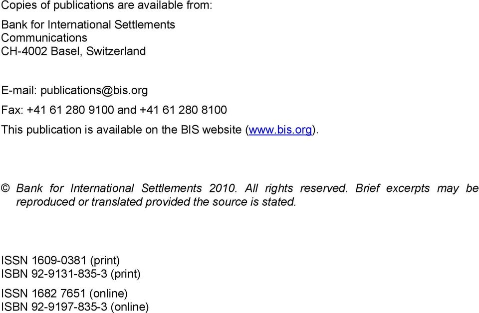 bis.org). Bank for International Settlements 2010. All rights reserved.