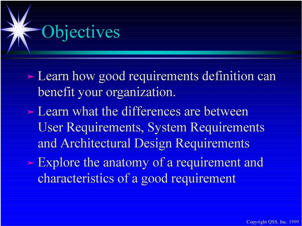 Learn what the differences are between User Requirements, System