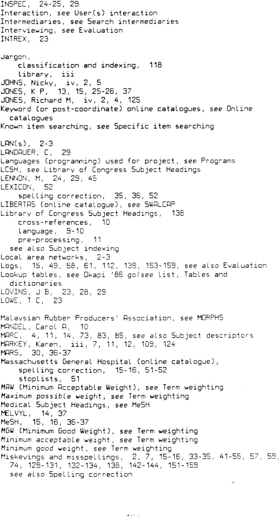 LRN(s), 2-3 LRNDRUER, C, 23 Languages [programming) used for project, see Programs LCSH, see Library of Congress 5ubject Headings LENNON, M, 24, 29, 45 LEXICON, 52 spelling correction, 35, 36, 52