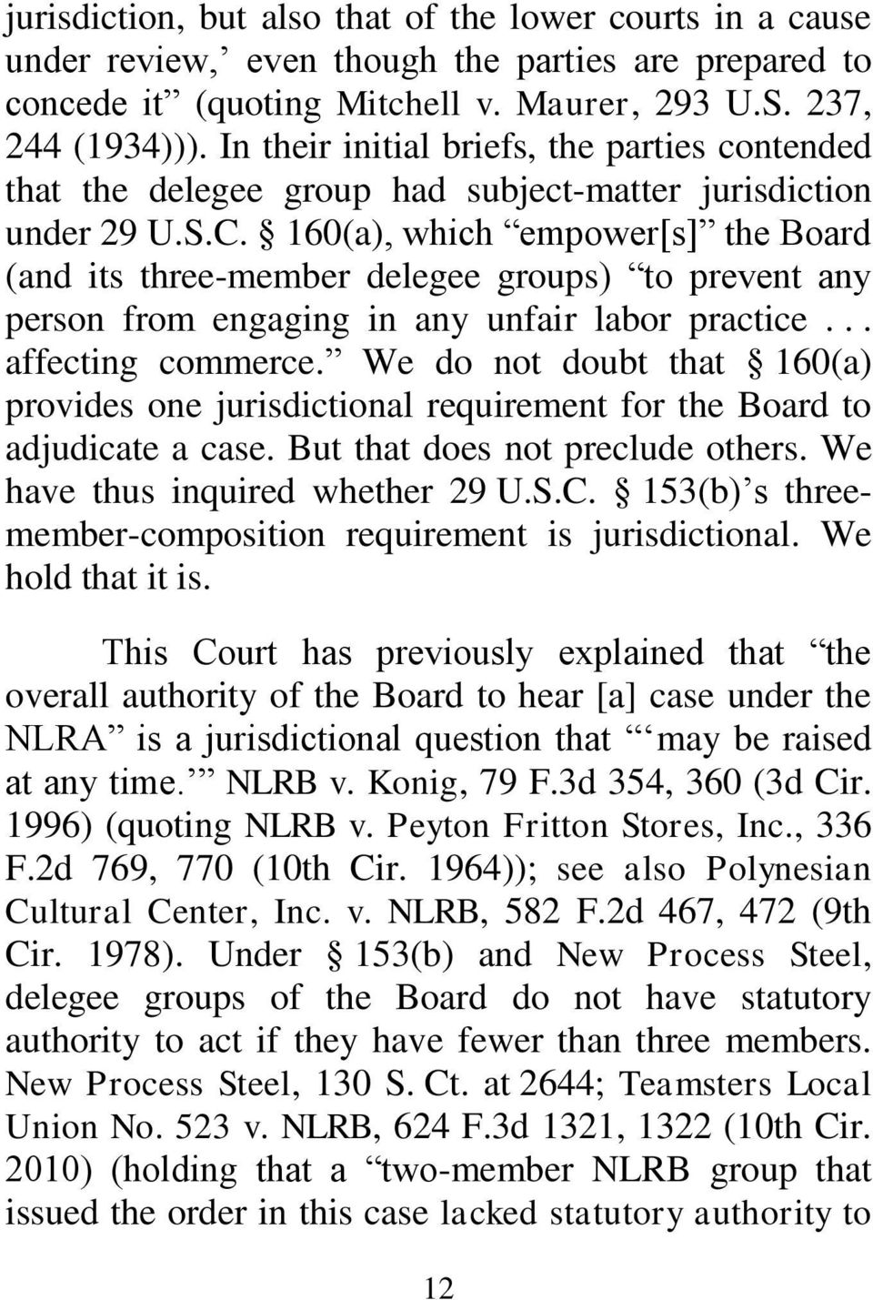 160(a), which empower[s] the Board (and its three-member delegee groups) to prevent any person from engaging in any unfair labor practice... affecting commerce.