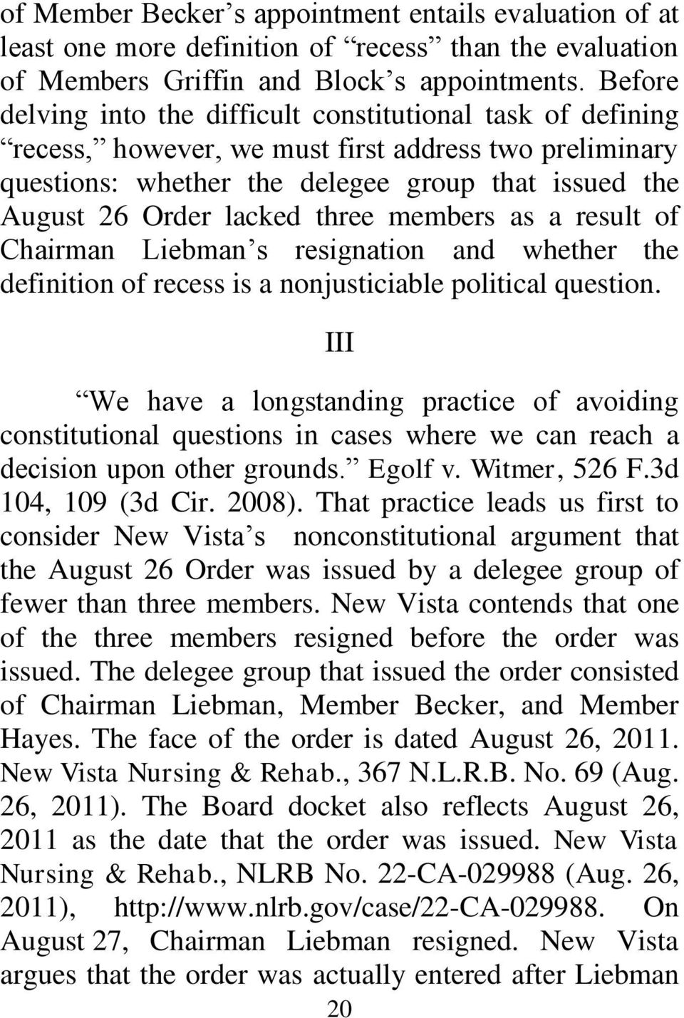 three members as a result of Chairman Liebman s resignation and whether the definition of recess is a nonjusticiable political question.