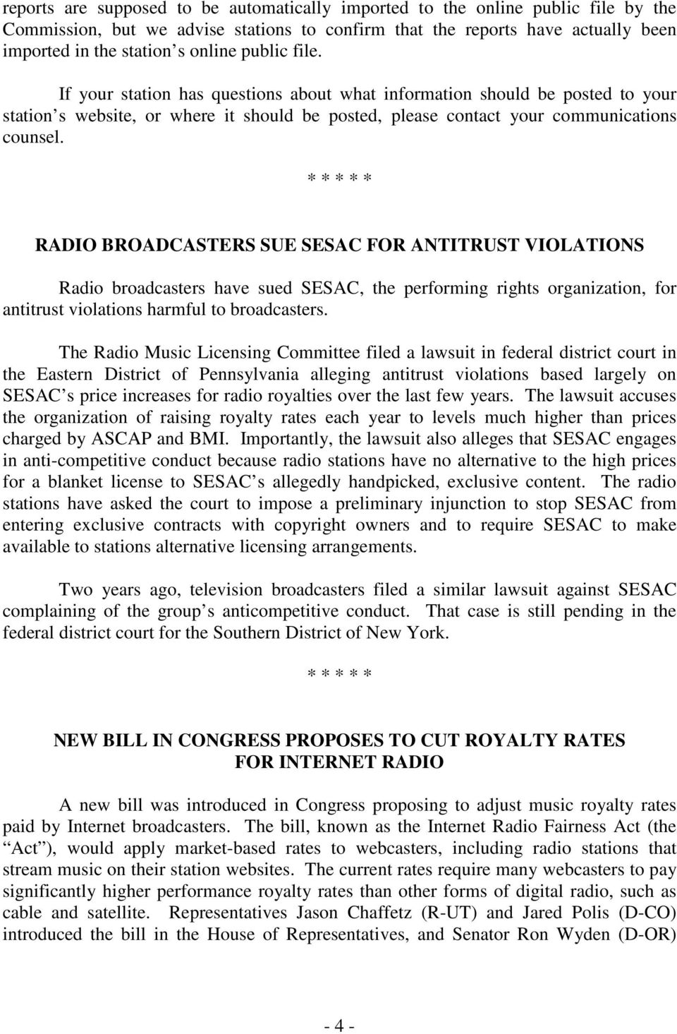 RADIO BROADCASTERS SUE SESAC FOR ANTITRUST VIOLATIONS Radio broadcasters have sued SESAC, the performing rights organization, for antitrust violations harmful to broadcasters.