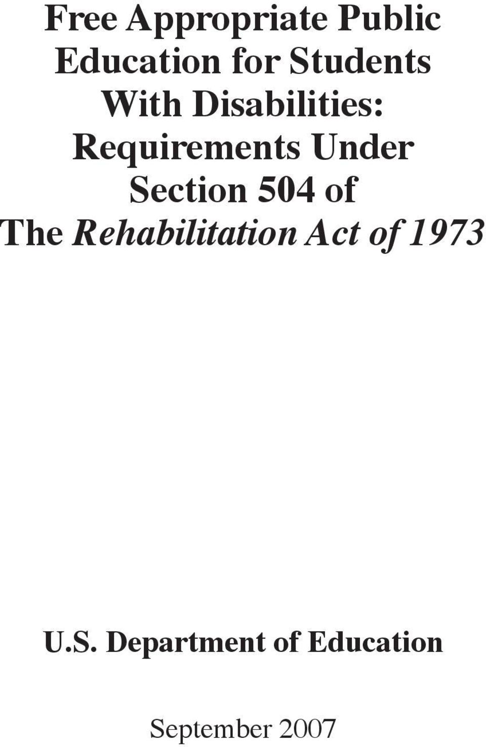 Under Section 504 of The Rehabilitation Act