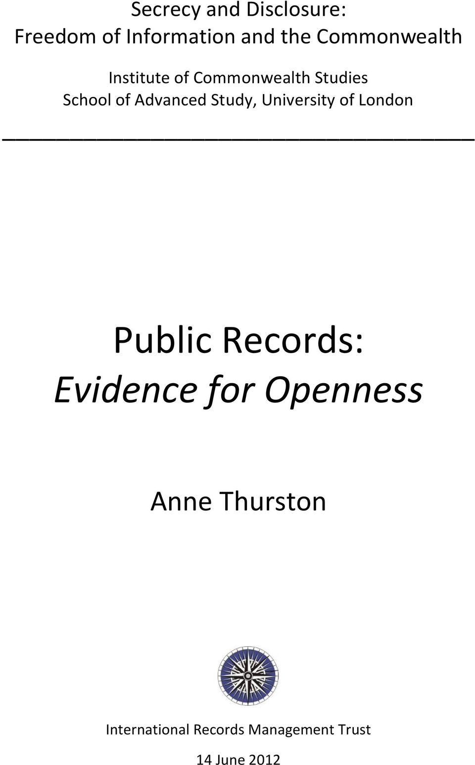 Advanced Study, University of London Public Records: Evidence