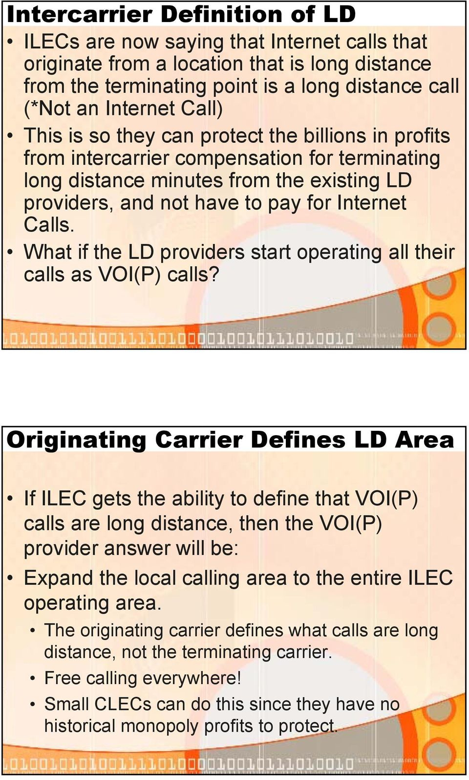 What if the LD providers start operating all their calls as VOI(P) calls?