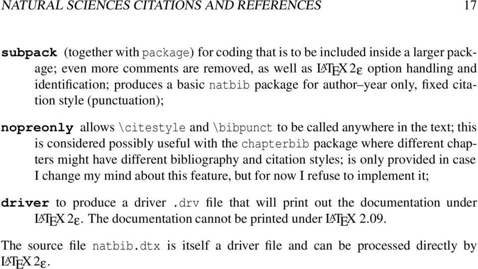 this is considered possibly useful with the chapterbib package where different chapters might have different bibliography and citation styles; is only provided in case I change my mind about this