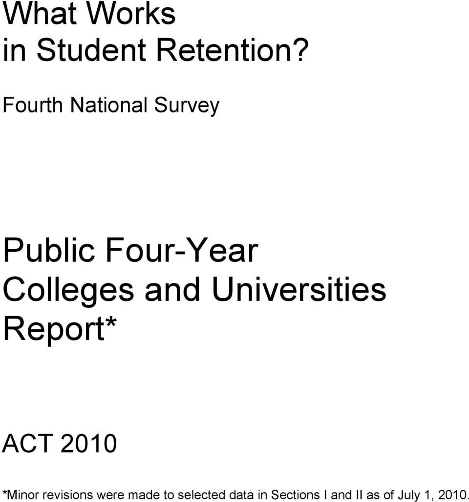 and Universities Report* ACT 2010 *Minor