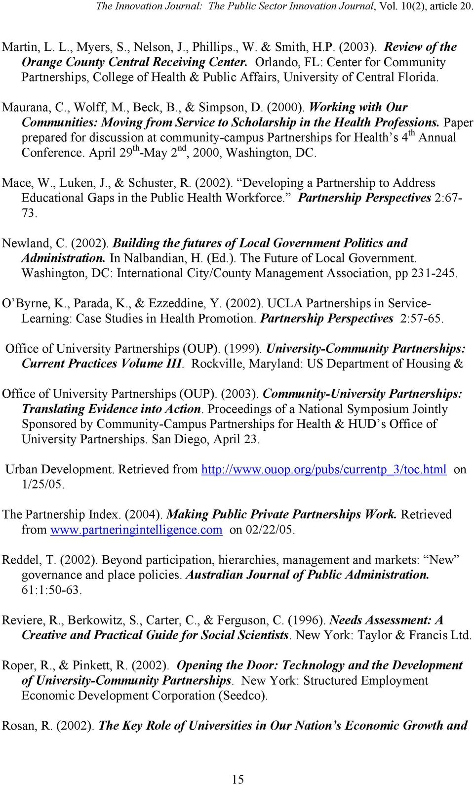 Working with Our Communities: Moving from Service to Scholarship in the Health Professions. Paper prepared for discussion at community-campus Partnerships for Health s 4 th Annual Conference.
