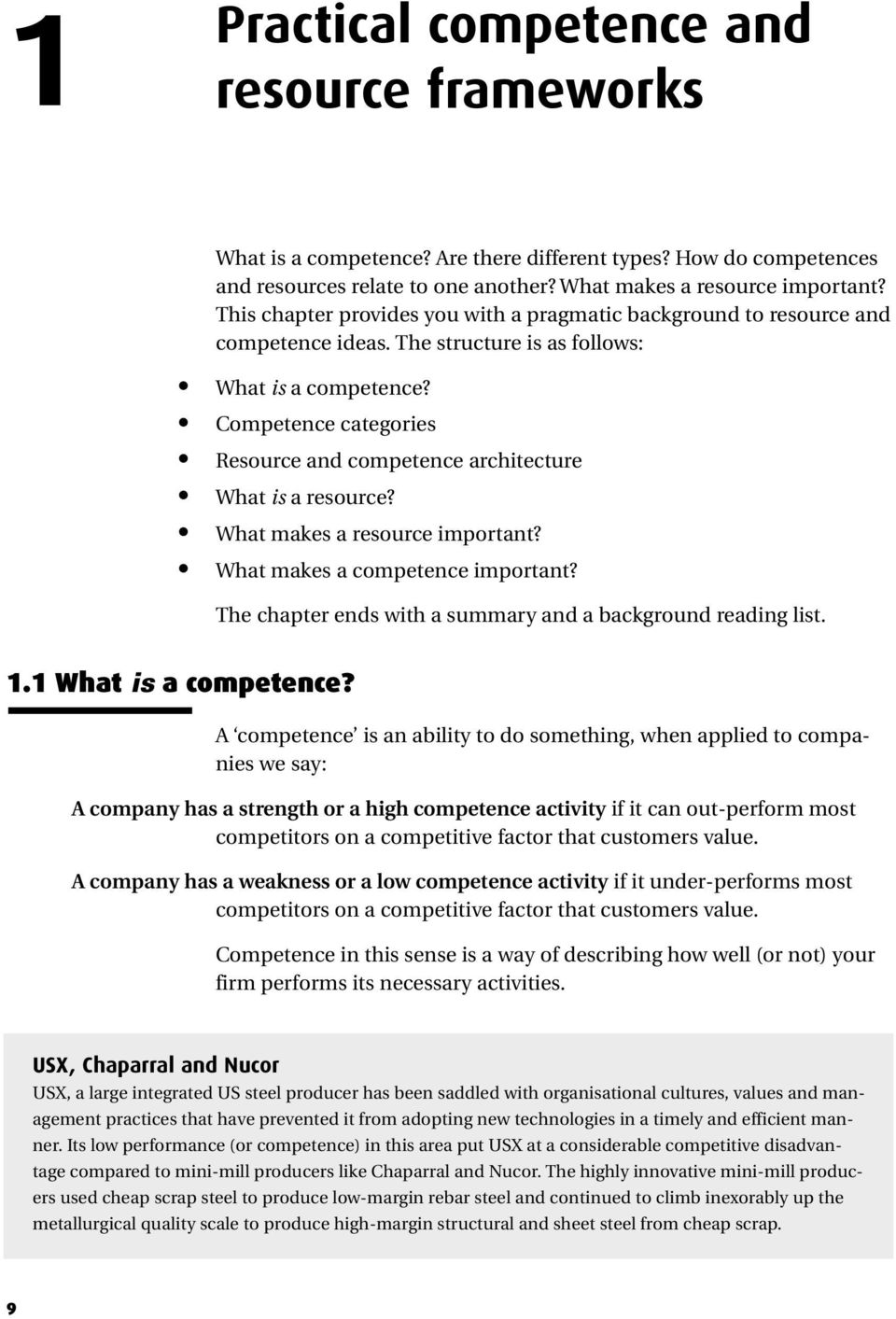 Competence categories Resource and competence architecture What is a resource? What makes a resource important? What makes a competence important?