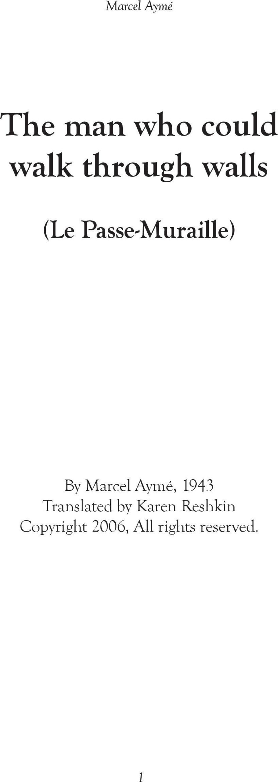 Aymé, 1943 Translated by Karen