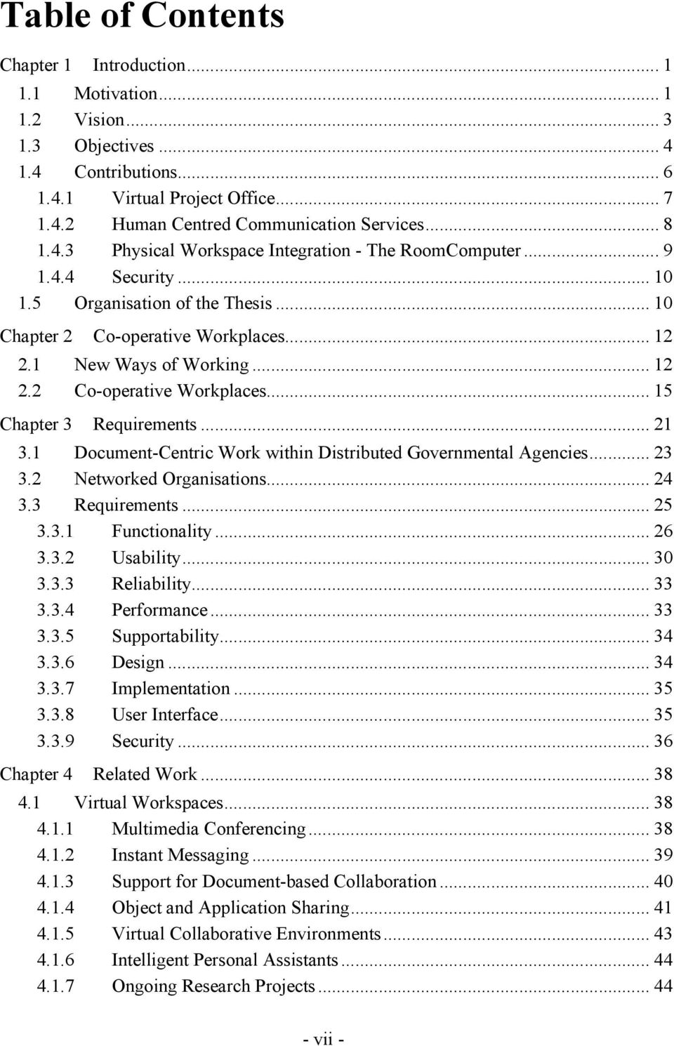 1 New Ways of Working...... 1 2 2.2 C o-operative Workplaces...... 1 5 Chapter 3 Requirements...... 2 1 3.1 Document-Centric Work within Distributed Governmental Agencies... 2 3 3.