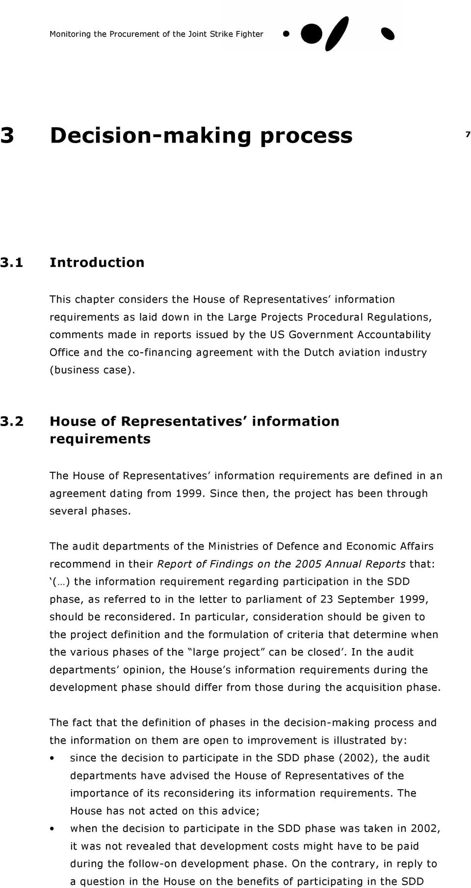 Government Accountability Office and the co-financing agreement with the Dutch aviation industry (business case). 3.