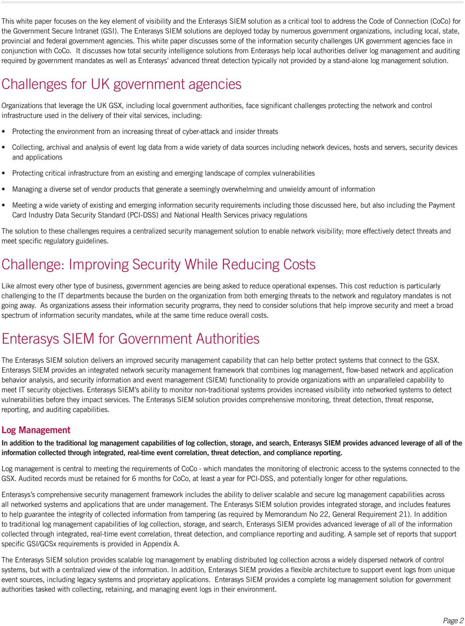 This white paper discusses some of the information security challenges UK government agencies face in conjunction with CoCo.