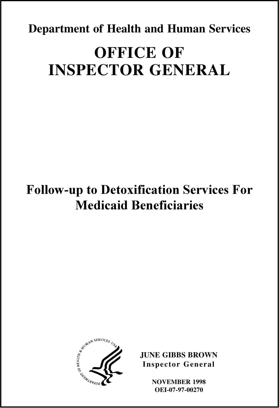 Services For Medicaid Beneficiaries JUNE GIBBS