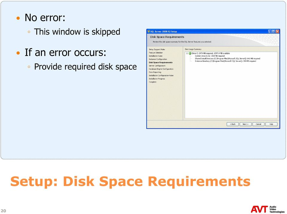 Provide required disk space