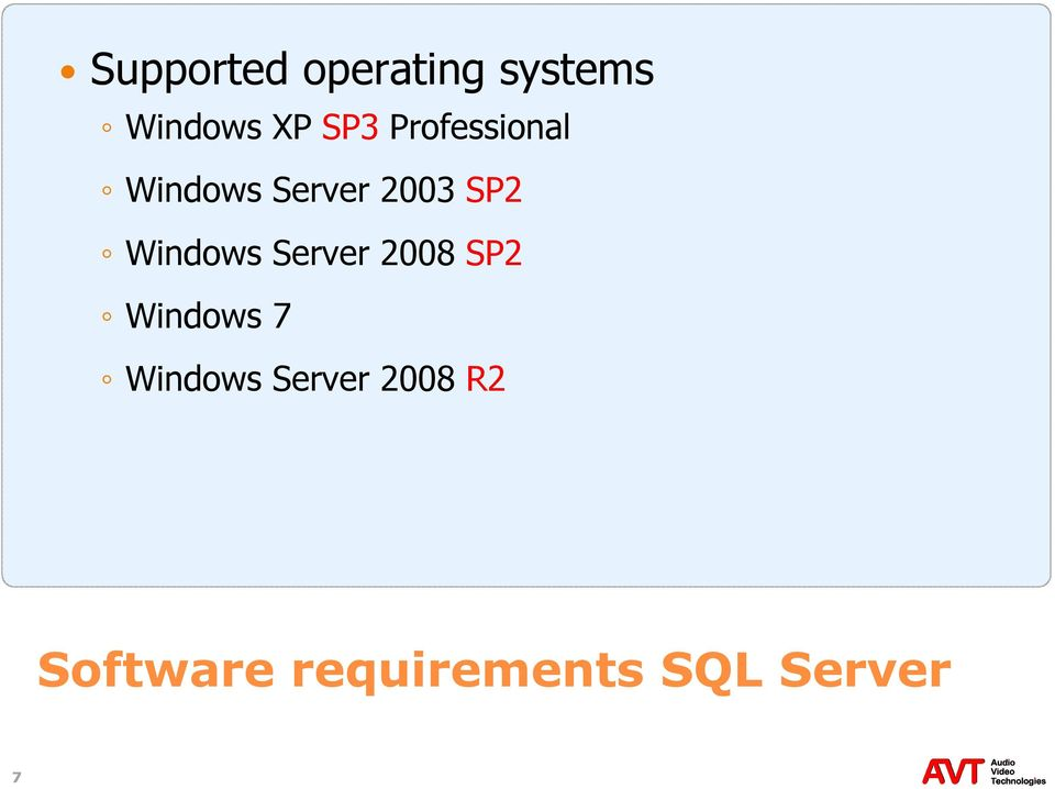 Windows Server 2008 SP2 Windows 7 Windows